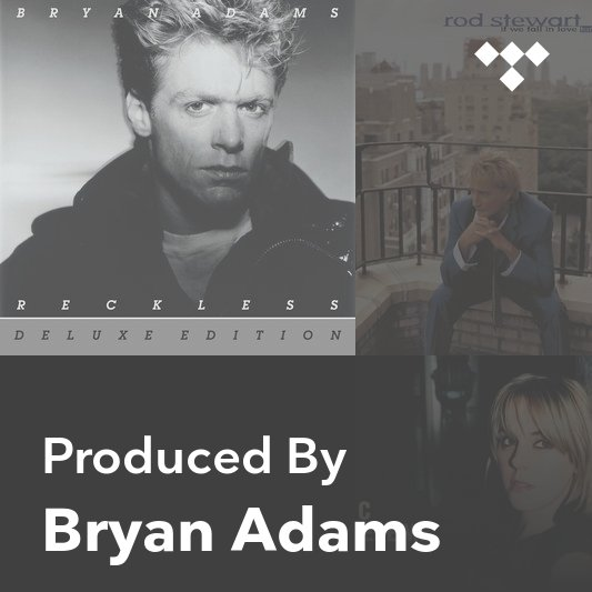 Producer Mix: Bryan Adams