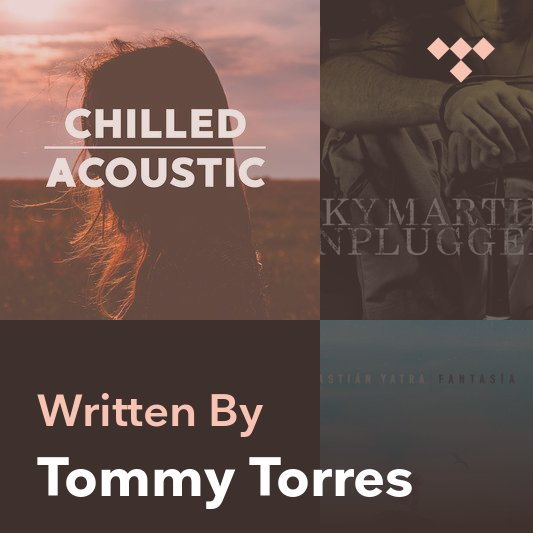 Songwriter Mix: Tommy Torres