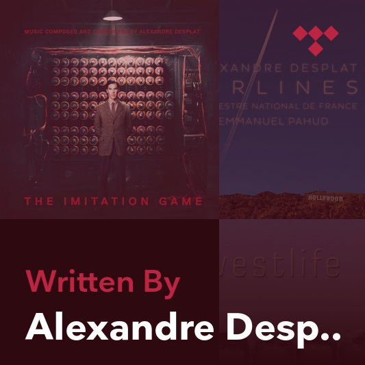 Songwriter Mix: Alexandre Desplat