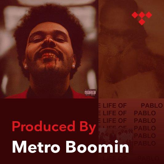 Producer Mix: Metro Boomin