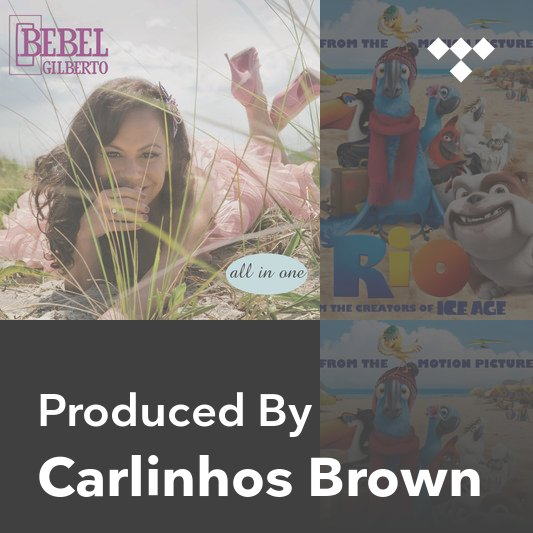 Producer Mix: Carlinhos Brown