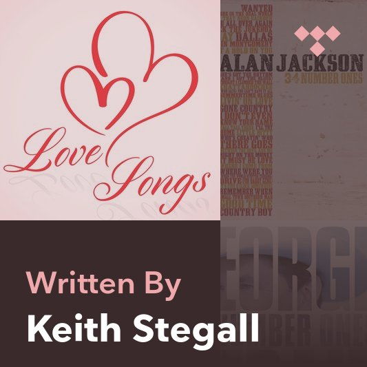 Songwriter Mix: Keith Stegall