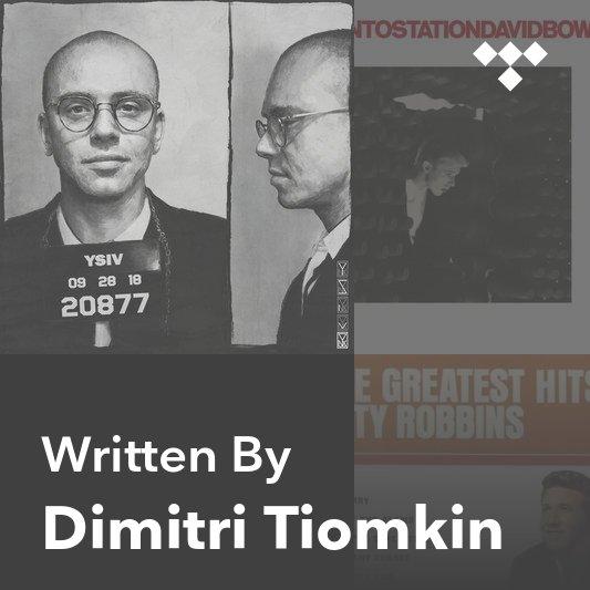 Songwriter Mix: Dimitri Tiomkin