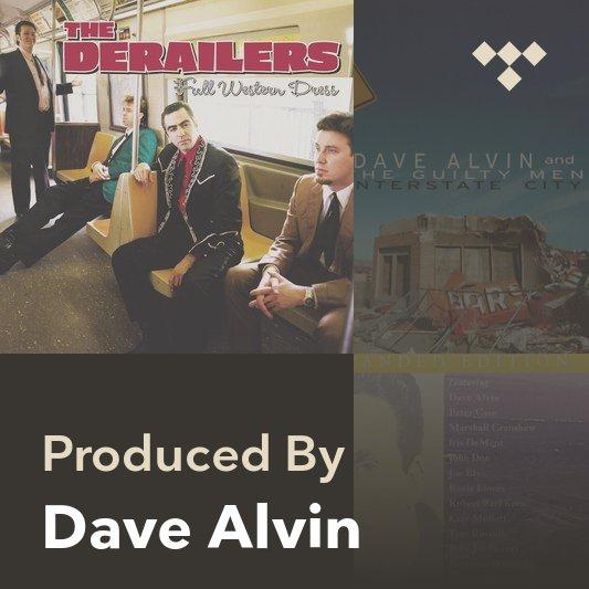 Producer Mix: Dave Alvin