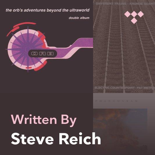 Songwriter Mix: Steve Reich
