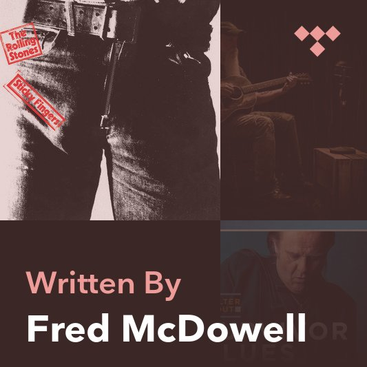 Songwriter Mix: Fred McDowell