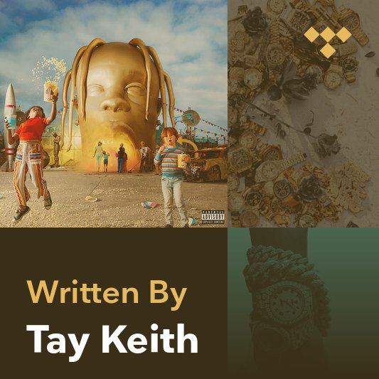 Songwriter Mix: Tay Keith