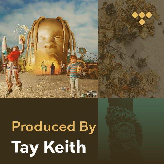 Producer Mix: Tay Keith