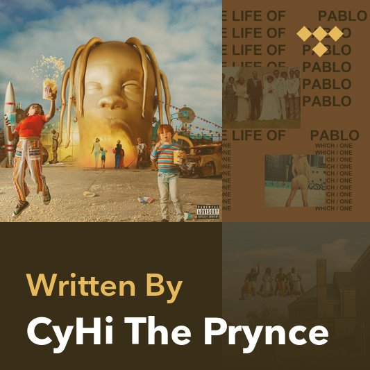 Songwriter Mix: CyHi The Prynce