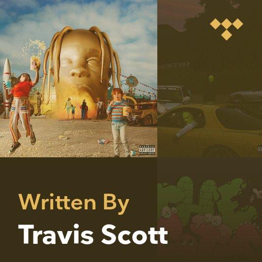 Songwriter Mix: Travis Scott