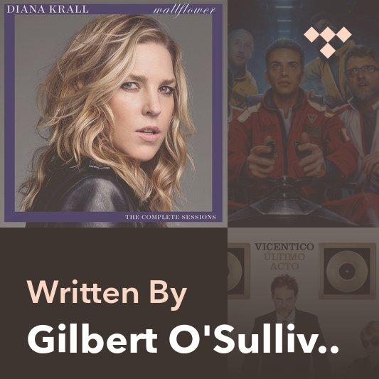 Songwriter Mix: Gilbert O'Sullivan