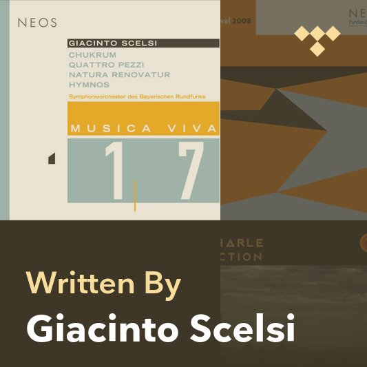 Songwriter Mix: Giacinto Scelsi