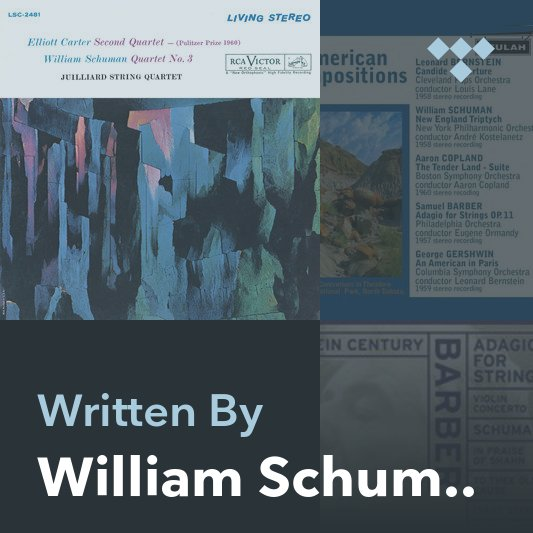 Songwriter Mix: William Schuman