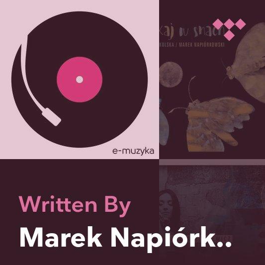 Songwriter Mix: Marek Napiórkowski