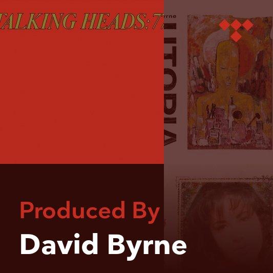 Producer Mix: David Byrne