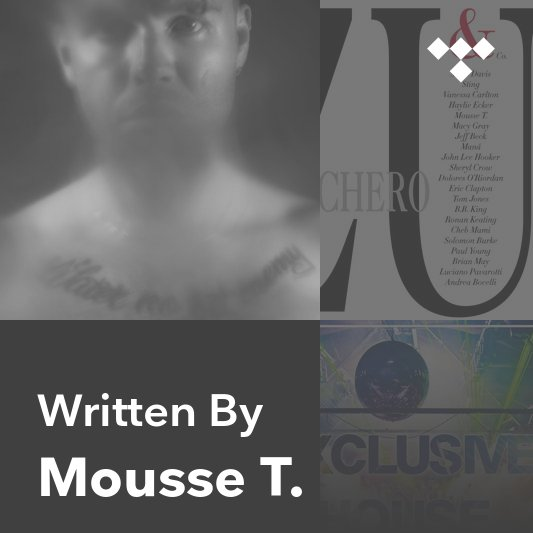 Songwriter Mix: Mousse T.