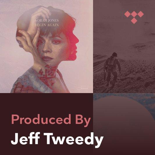 Producer Mix: Jeff Tweedy