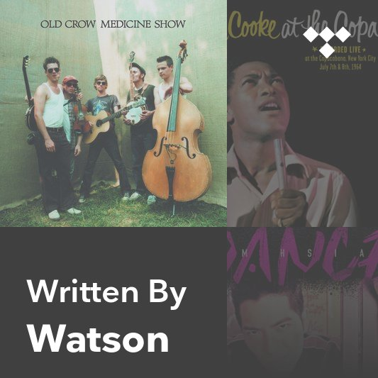 Songwriter Mix: Watson