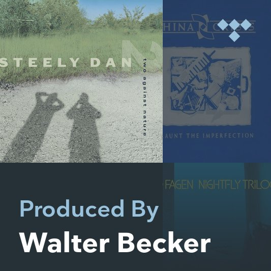 Producer Mix: Walter Becker