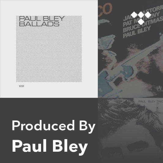 Producer Mix: Paul Bley