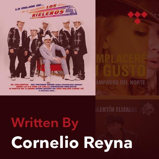 Songwriter Mix: Cornelio Reyna