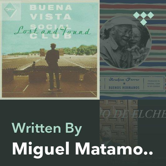Songwriter Mix: Miguel Matamoros
