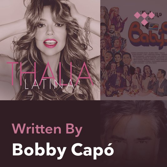 Songwriter Mix: Bobby Capó