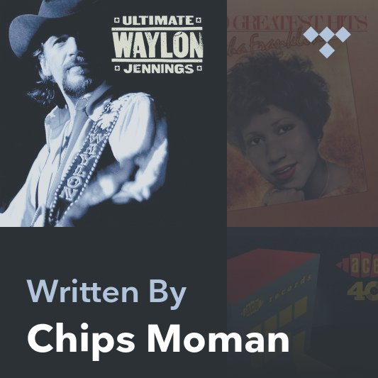 Songwriter Mix: Chips Moman