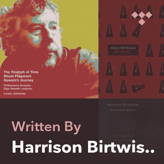 Songwriter Mix: Harrison Birtwistle