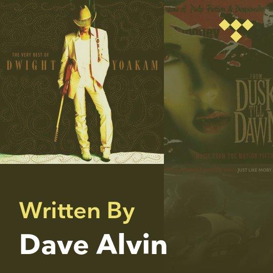 Songwriter Mix: Dave Alvin