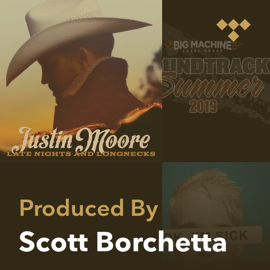 Producer Mix: Scott Borchetta
