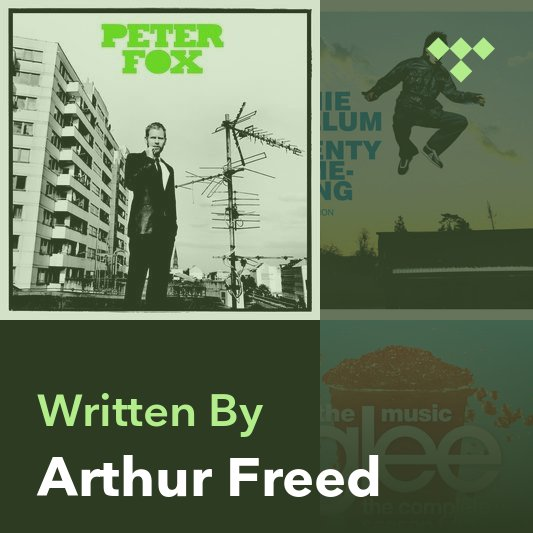 Songwriter Mix: Arthur Freed