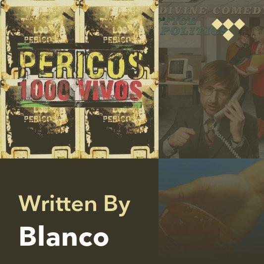 Songwriter Mix: Blanco