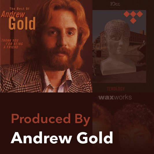 Producer Mix: Andrew Gold
