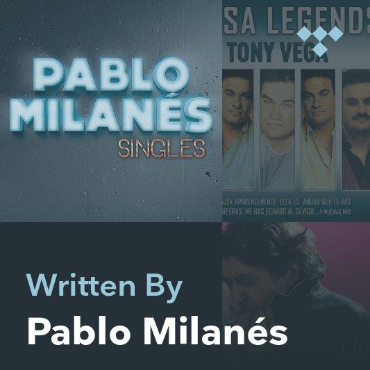 Songwriter Mix: Pablo Milanés