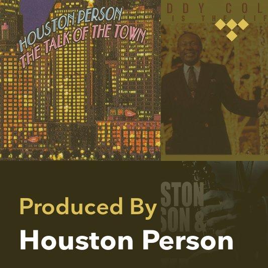 Producer Mix: Houston Person