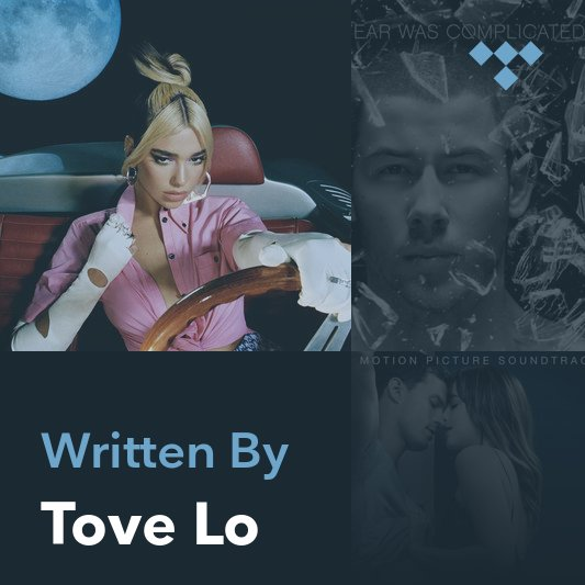Songwriter Mix: Tove Lo