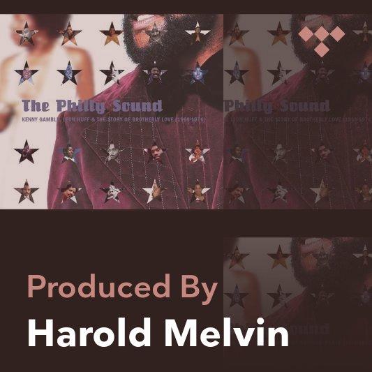 Producer Mix: Harold Melvin