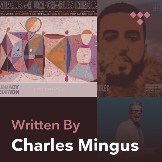 Songwriter Mix: Charles Mingus