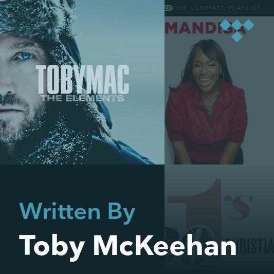 Songwriter Mix: Toby McKeehan