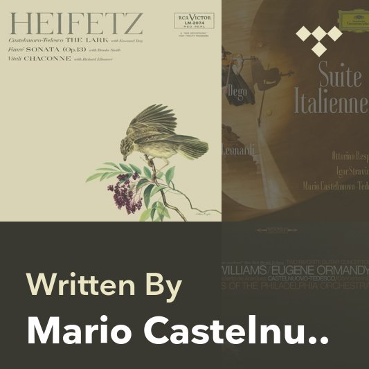 Songwriter Mix: Mario Castelnuovo-Tedesco