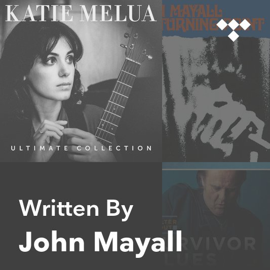 Songwriter Mix: John Mayall