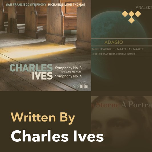 Songwriter Mix: Charles Ives