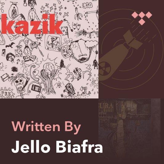Songwriter Mix: Jello Biafra