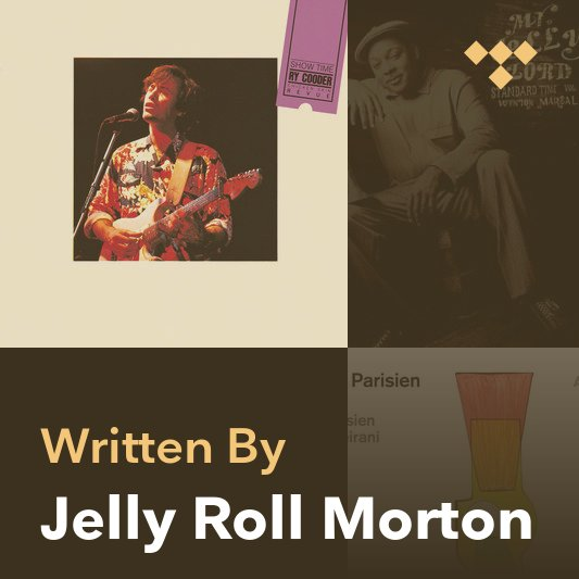 Songwriter Mix: Jelly Roll Morton