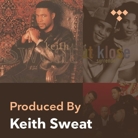Producer Mix: Keith Sweat