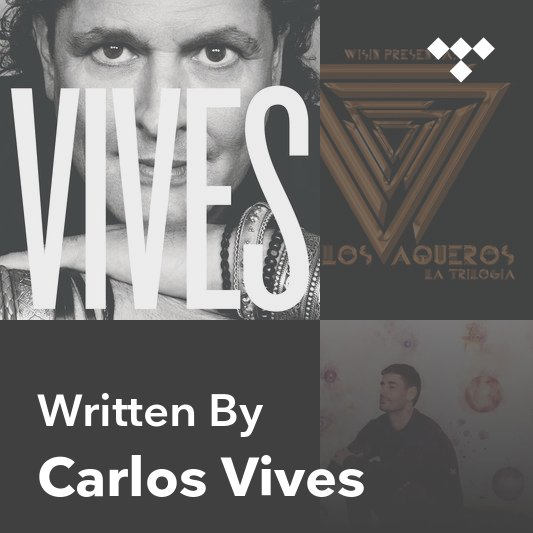 Songwriter Mix: Carlos Vives