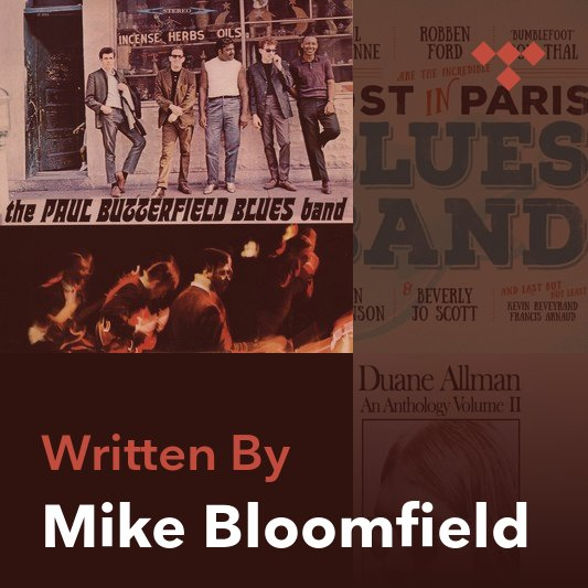 Songwriter Mix: Mike Bloomfield
