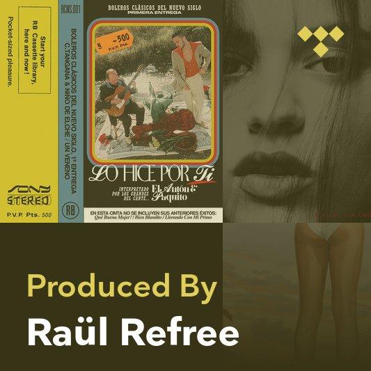 Producer Mix: Raül Refree