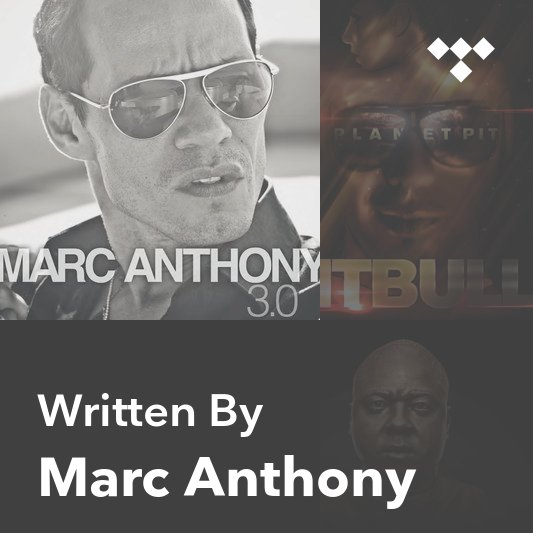 Songwriter Mix: Marc Anthony